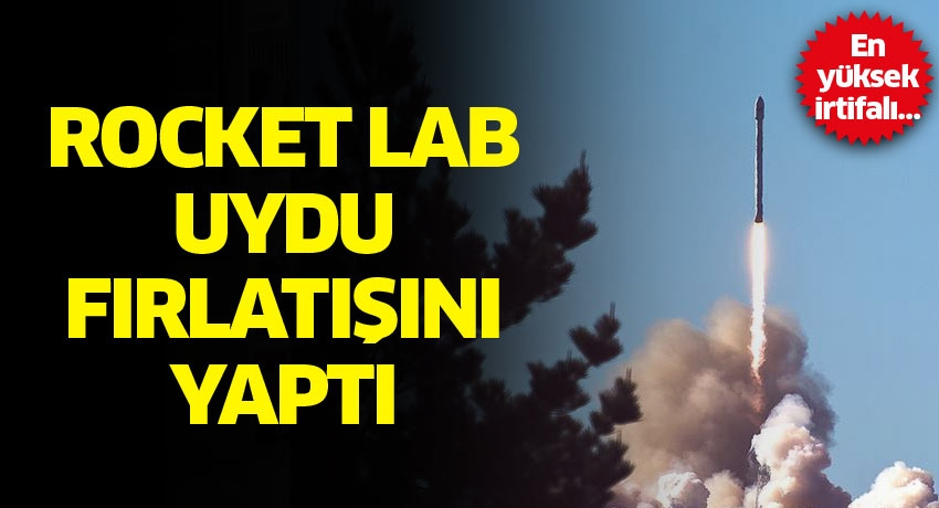 En yüksek irtifalı… Rocket Lab uydu fırlatışını yaptı