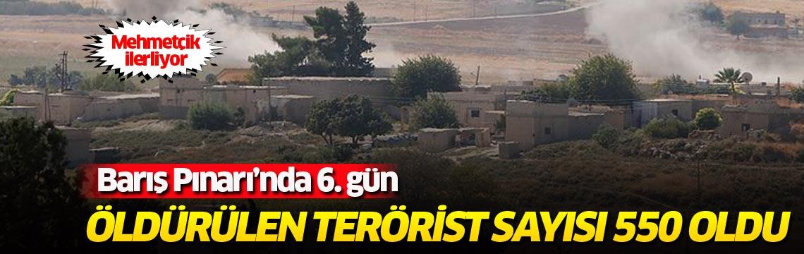 Mehmetçik ilerliyor… Barış Pınarı'nda 6. gün… Öldürülen terörist sayısı 550 oldu