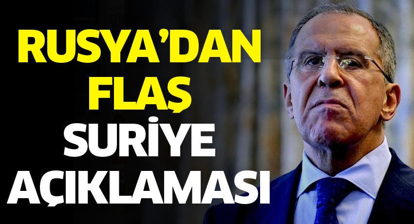 Rusya'dan flaş Suriye açıklaması