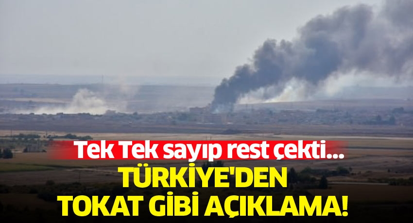 Tek Tek sayıp rest çekti… Türkiye'den tokat gibi açıklama!