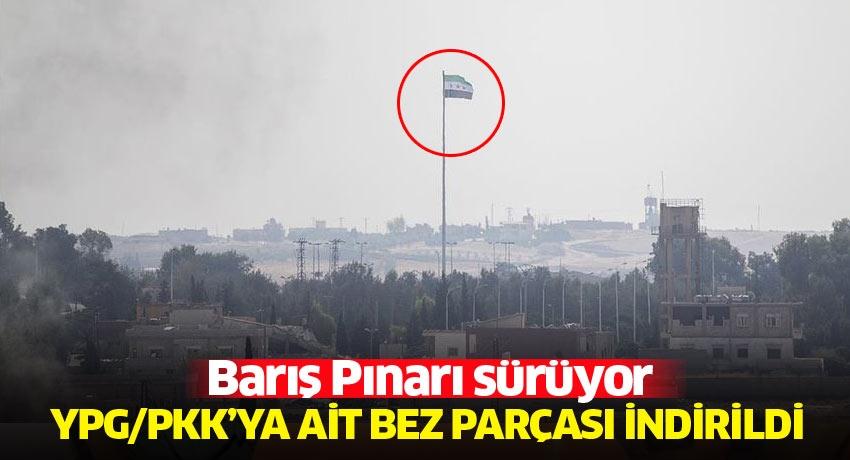 Tel Abyad'ın batısında bununan YPG/PKK'ya ait bez parçası indirildi
