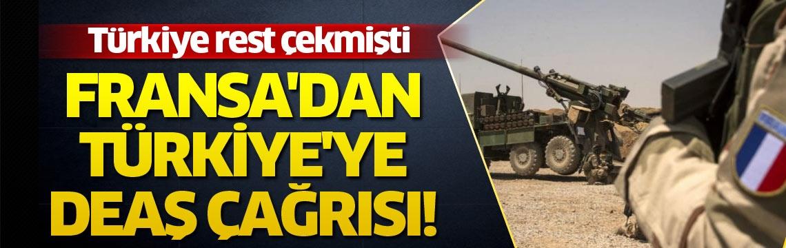 Fransa'dan Türkiye'ye DEAŞ çağrısı!
