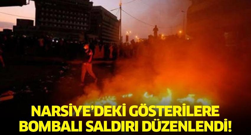 Narsiye'deki gösterilere bombalı saldırı düzenlendi!