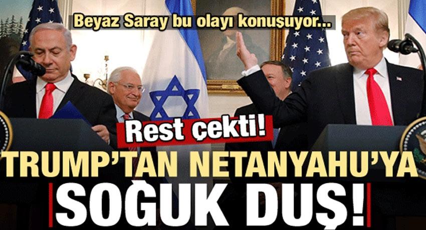 Trump'tan Netanyahu'ya rest! Beyaz Saray bunu konuşuyor