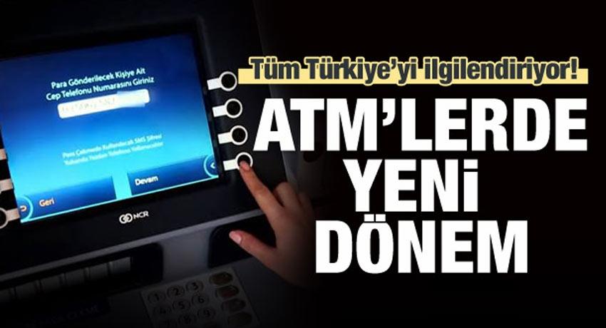 Tüm Türkiye'yi ilgilendiriyor! ATM'lerde yeni dönem