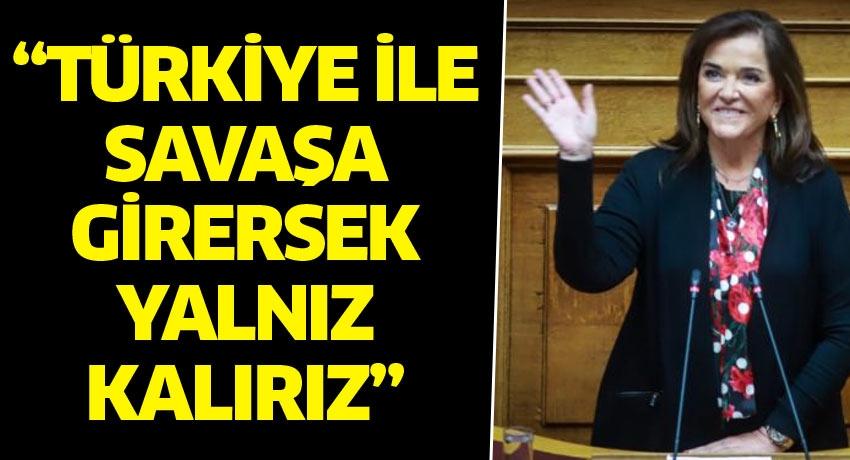 Bakoyannis: Türkiye ile savaşa girersek yalnız kalırız