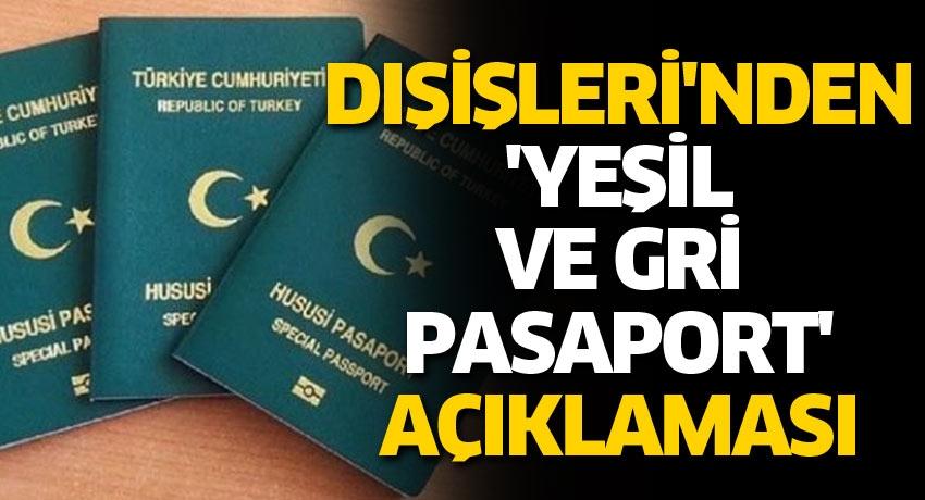 Dışişleri'nden 'yeşil ve gri pasaport' açıklaması