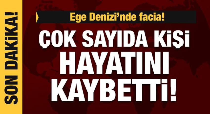 Ege Denizi'nde facia: 12 kişi öldü