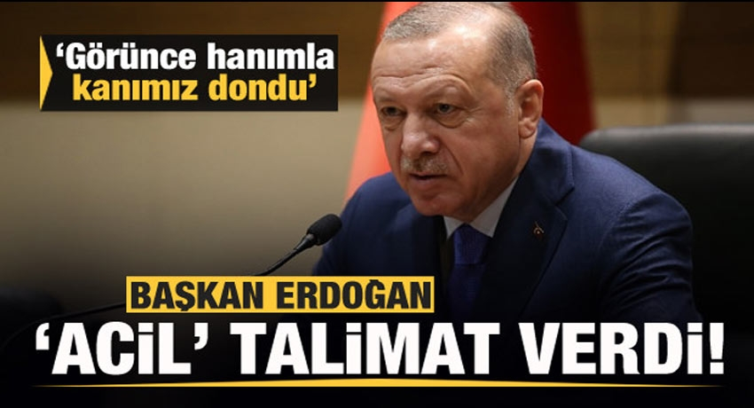 Erdoğan, duyar duymaz talimat verdi