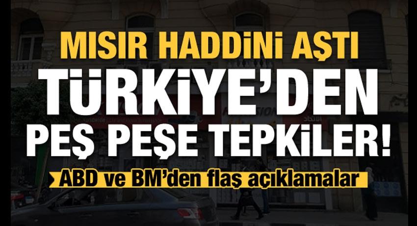 Son dakika: Mısır haddini aştı! Türkiye'den çok sert tepkiler! ABD'den çağrı