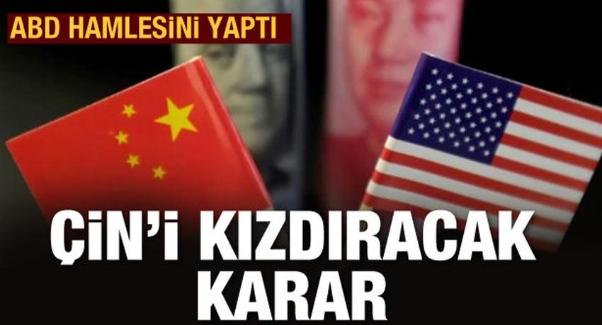ABD'den Çin'i kızdıracak adım!
