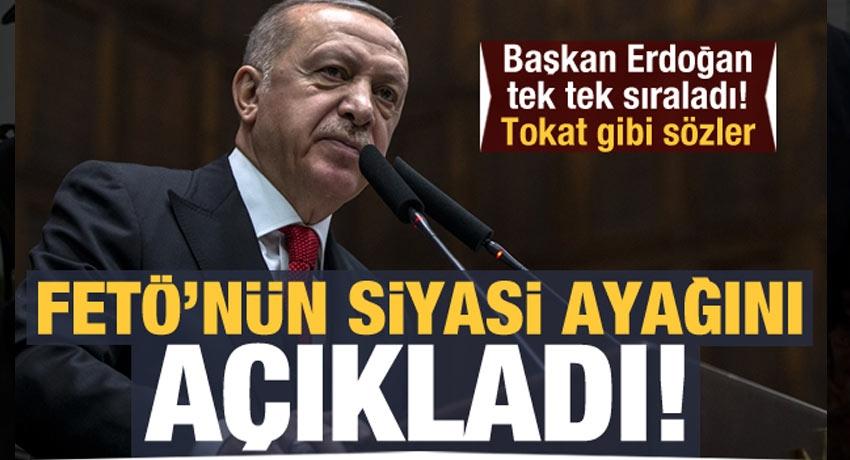 Son Dakika: Erdoğan, 'FETÖ'nün siyasi ayağını açıklıyorum' deyip çok sert konuştu