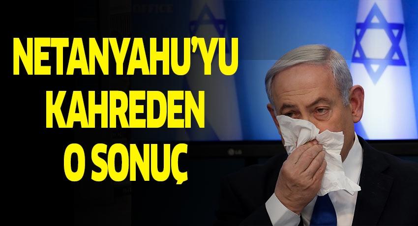 Netanyahu'yu kahreden o sonuç