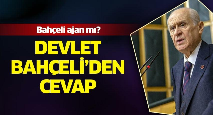 Devlet Bahçeliye ajan diyen Yaşar Okuyan'a cevap Bahçeliden geldi