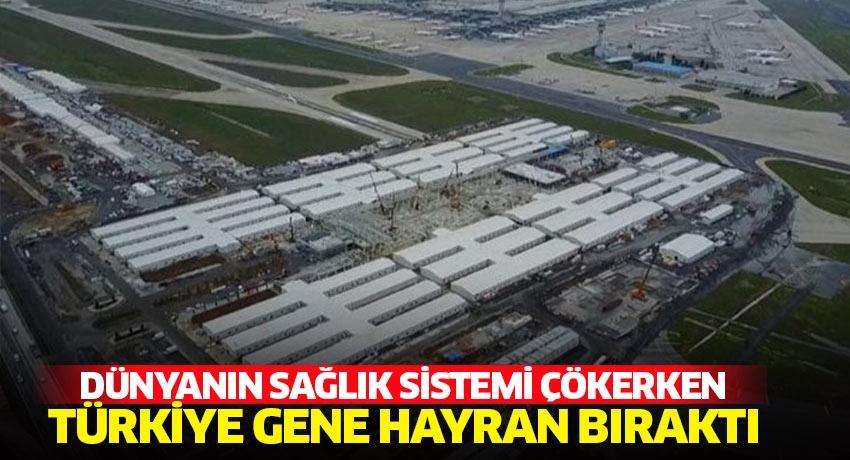 Dünyanın sağlık sistemi çökerken Türkiye gene hayran bıraktı