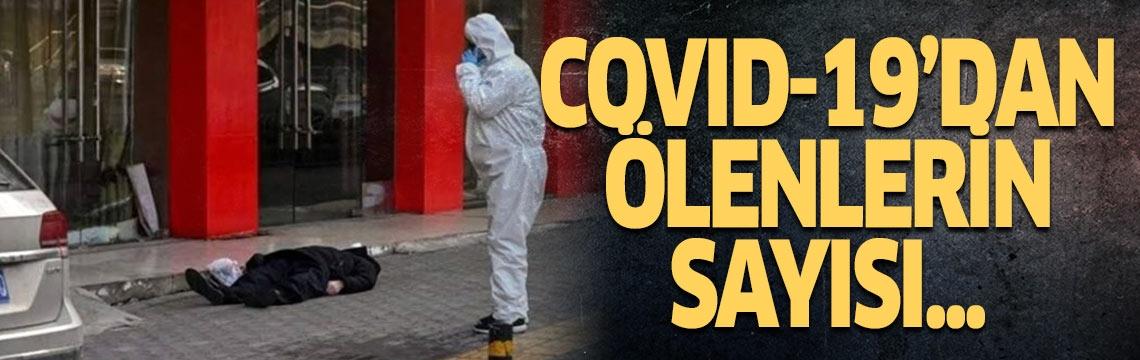 Koronavirüsten ölenleri sayısı kaç?