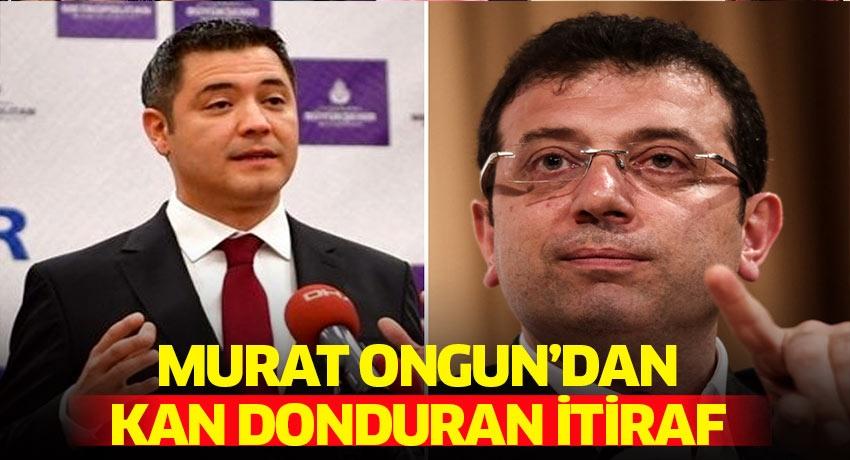Murat Ongun'dan kan donduran itiraf