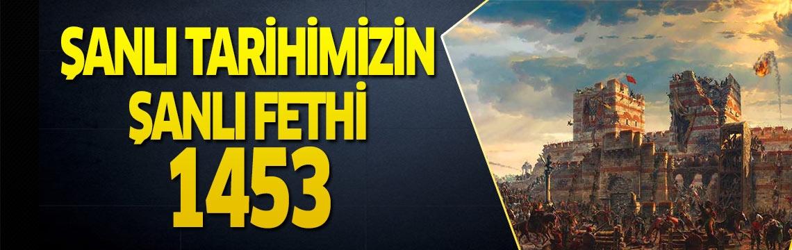 Şanlı tarihimizin şanlı fethinin 567. yıl dönümü! İşte an be an İstanbul'un Fethi'nin bilinmeyenleri!