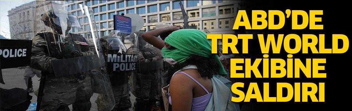 ABD'de protestocuları yakından takip eden TRT World ekibine saldırı