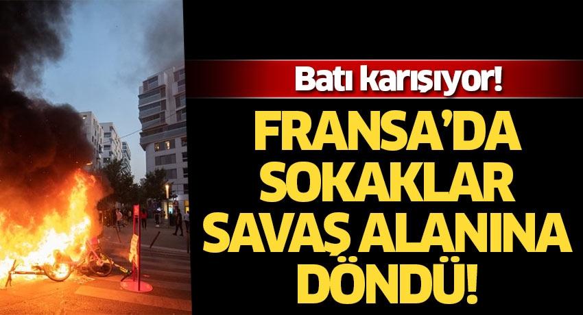 Batı karışıyor' Fransa'da sokaklar savaş alanına döndü!