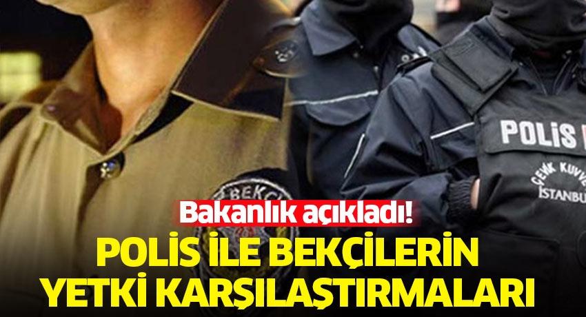 İçişleri Bakanlığı paylaştı: İşte polis ile bekçilerin yetki karşılaştırması