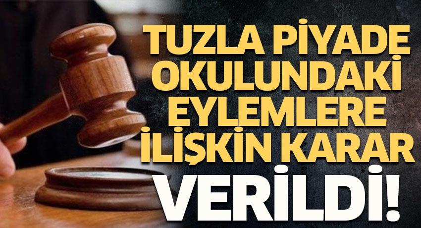 Tuzla Piyade Okulu'ndaki eylemlere ilişkin davada Yargıtay karar verdi!