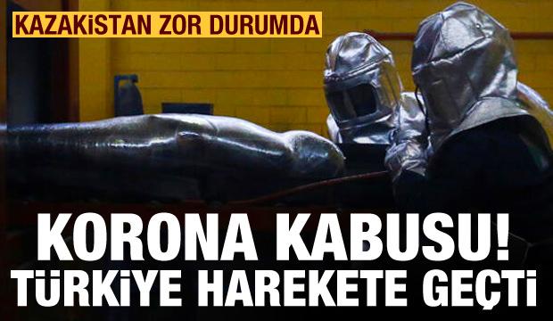 Koronavirüs kabusu! Kazakistan yardım bekliyor, Türkiye harekete geçti