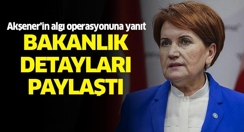 Meral Akşener'in iddialarına Tarım ve Orman Bakanlığı'ndan yanıt
