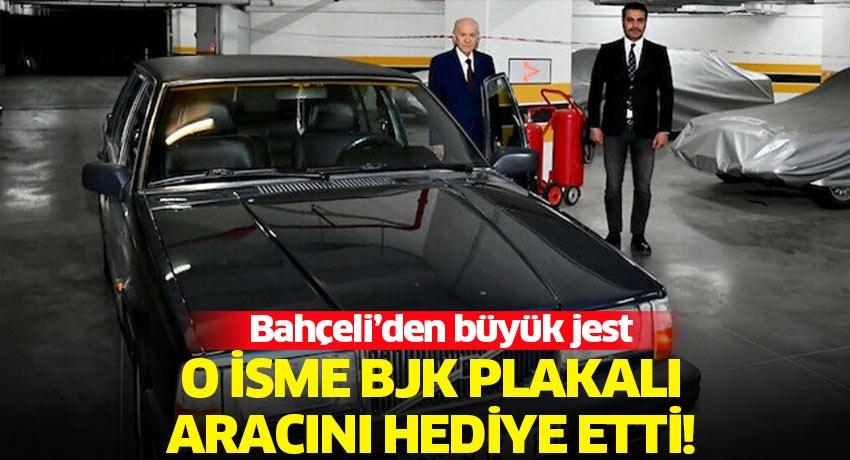 Bahçeli'den büyük jest: Beşiktaş Belediye Başkan Adayı Toper'e BJK plakalı aracını verdi