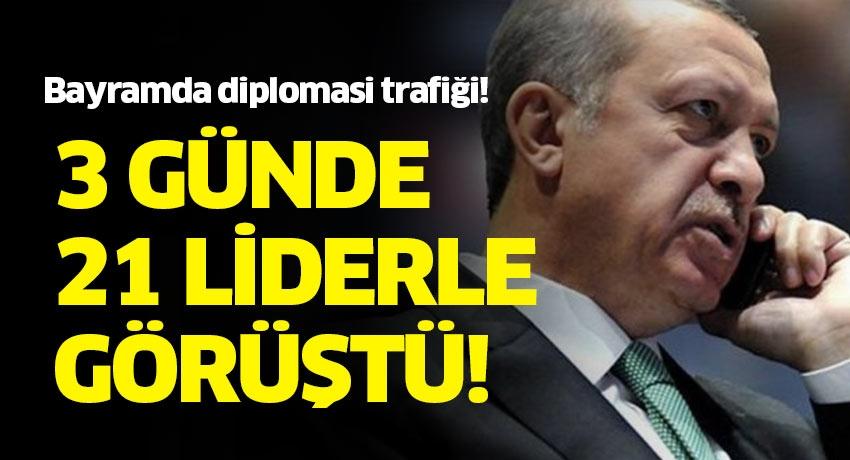 Başkan Erdoğan'dan bayramda diplomasi trafiği!