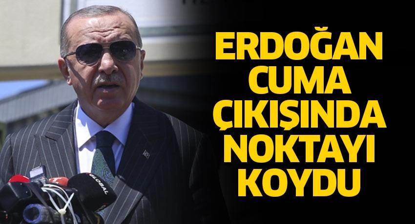 Cumhurbaşkanı Erdoğan: Doğu Akdeniz'de en ufak bir saldırıyı cevapsız bırakmayız