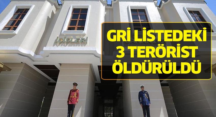 Gri listedeki 3 terörist öldürüldü