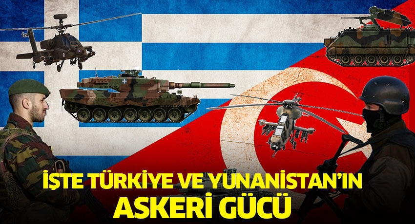 İşte Türkiye ve Yunanistan'ın donanma gücü...