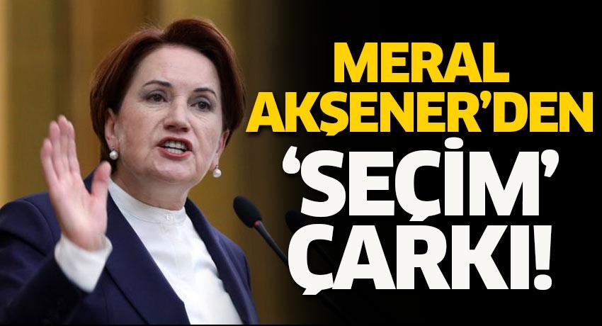 Meral Akşener'den 'seçim' çarkı! Bu kez bakın ne dedi