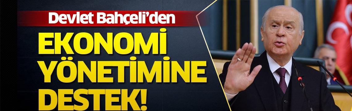 MHP lideri Devlet Bahçeli'den ekonomi yönetimine destek
