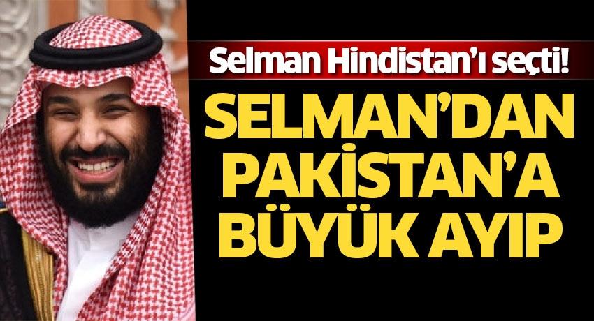 Prens Selman Hindistan'ı seçti: Pakistan'a büyük ayıp! Hem iptal etti hem de para istedi