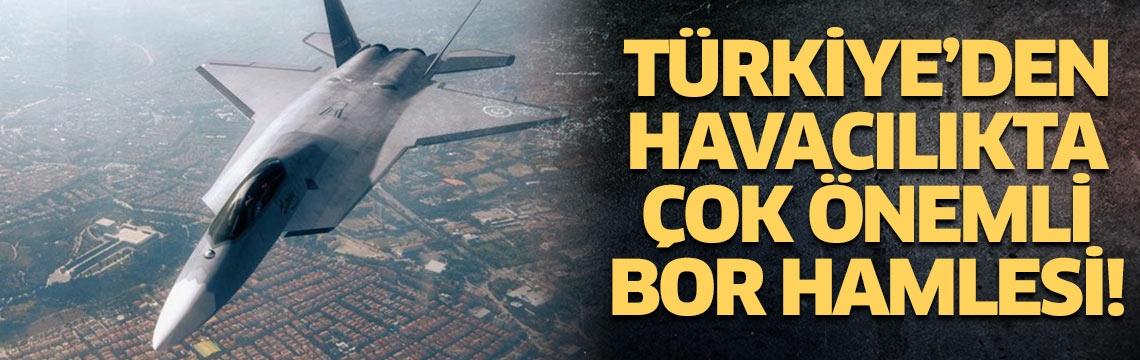 Türkiye'den havacılıkta çok önemli bor hamlesi! Dünyada ses getirecek