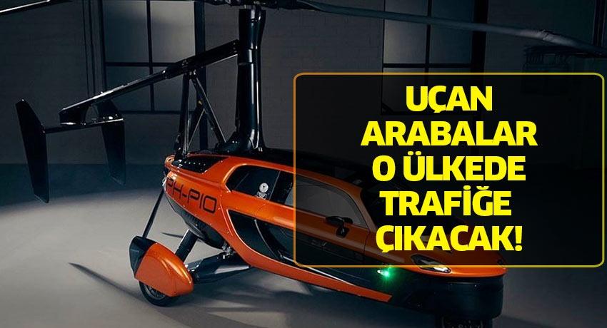 Uçan arabalar o ülkede trafiğe çıkacak