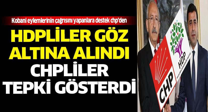 HDP lilerin göz altına alınmasına ilk tepki CHPli vekillerden geldi.