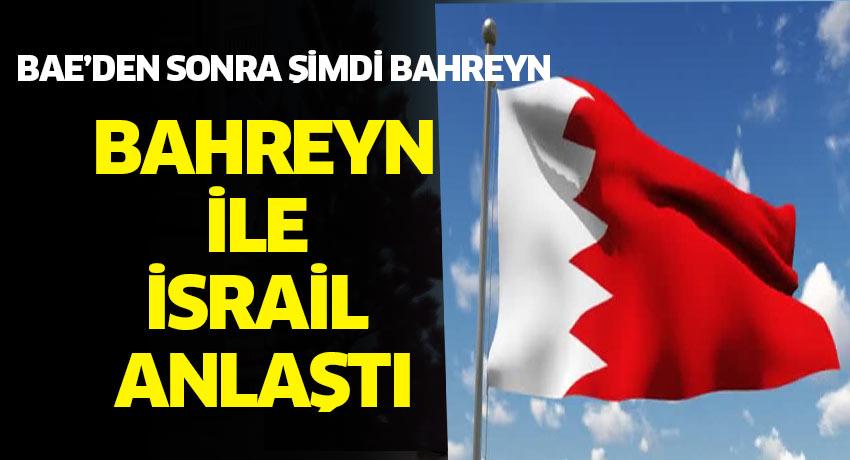 BAE'nin Ardından Bahreyn İsrail'le Diplomatik İlişki Kuracak