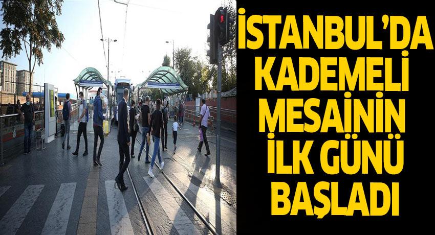 İstanbul'da kademeli mesai uygulaması bugün başladı