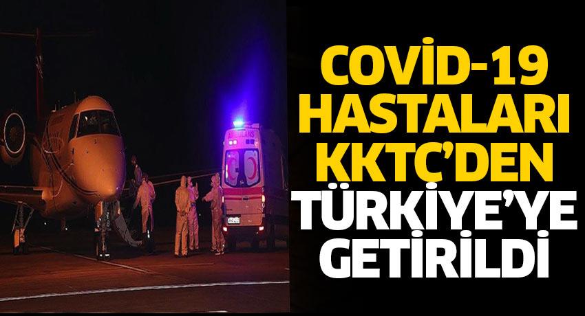 KKTC'de ki Covid-19 vakaları Türkiye'ye geldi
