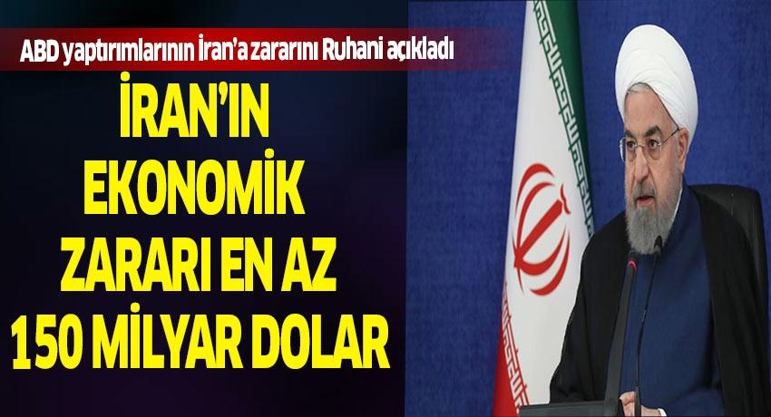 ABD'nin İran'a yaptırım uygulamasının İran ekonomisine bedeli 150 Milyar Dolar