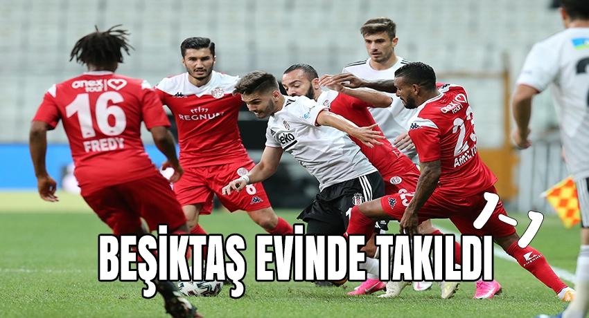 Beşiktaş evinde kazanamadı