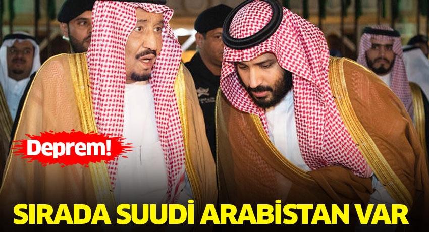 Sırada Suudi Arabistan var … Deprem!