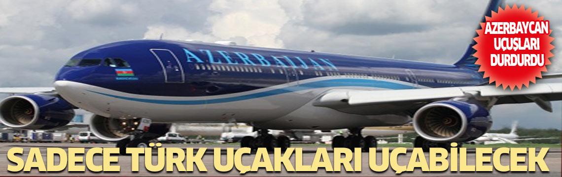 Azerbaycan Türkiye hariç tüm Dünya'ya uçuşları durdurdu!