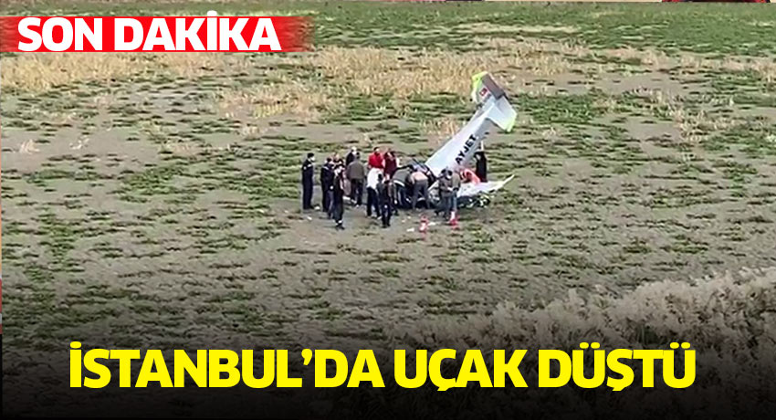 Son Dakika! İstanbul'da Uçak Düştü!