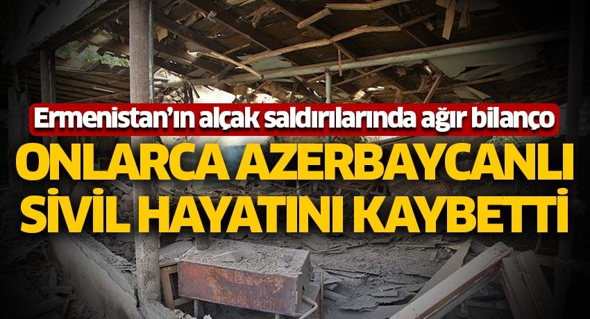 Ermenistan'ın alçak saldırılarında ağır bilanço! Onlarca Azerbaycanlı sivil hayatını kaybetti