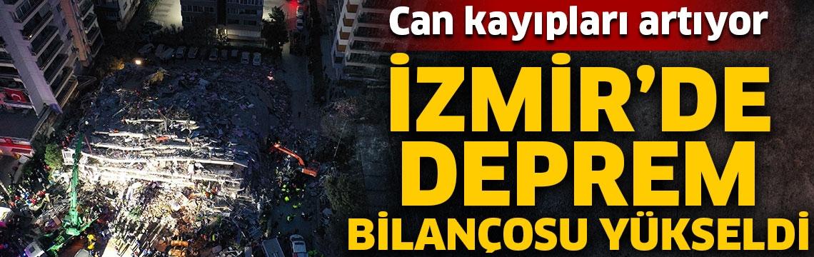 İzmir'de deprem bilançosu yükseldi! Can kayıpları artıyor