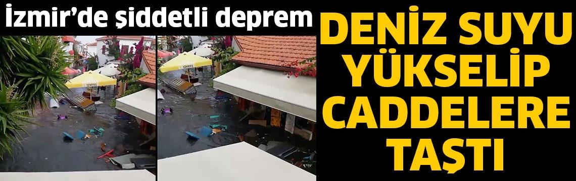 İzmir'de şiddetli deprem! Deniz suyu yükselip caddelere taştı